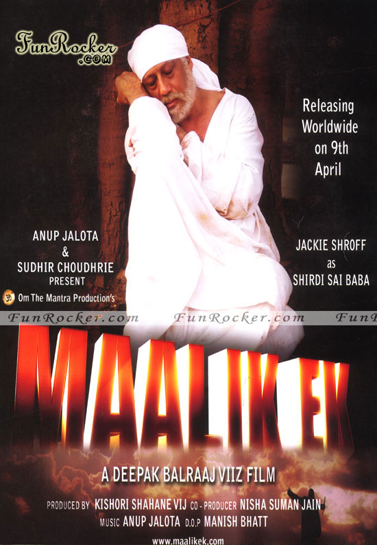 Maalik Ek Movie on Shirdi Sai Baba Release on Friday, July 30, 2010 Maalik Ek Movie Trailer