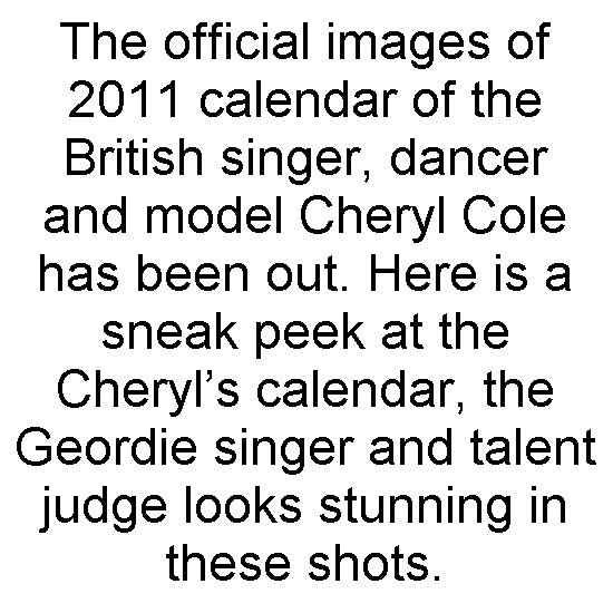 Cheryl Cole Is Ready For 2011 By Official Calendar