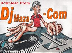 Dj Maza Songs Video Music