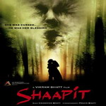SHAAPIT B 439304 Upcoming Hindi Movies – Bollywood 2010